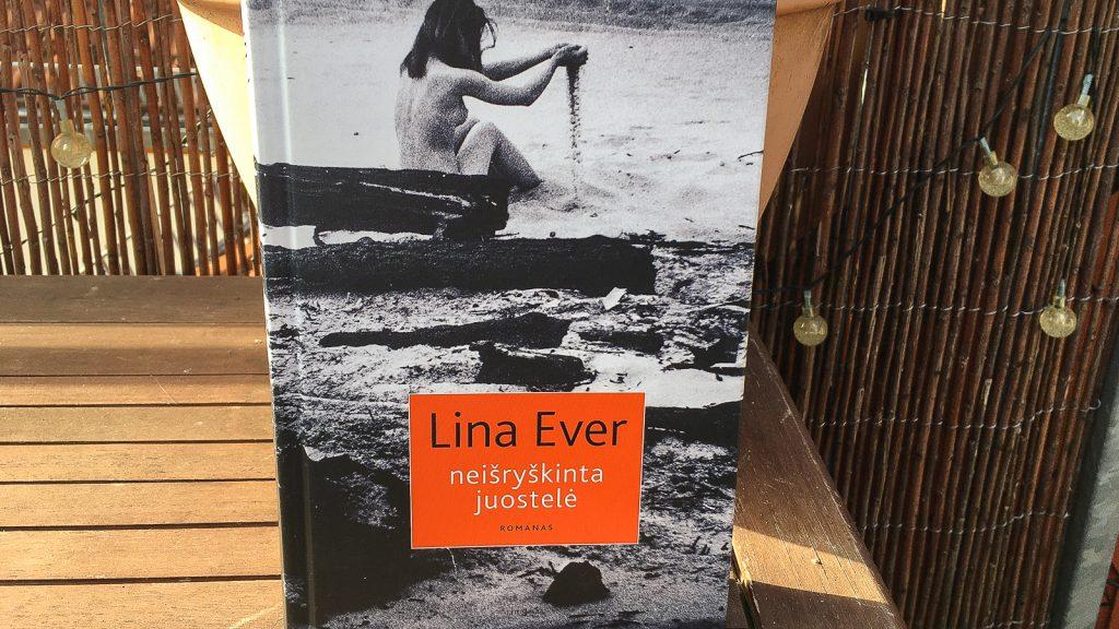 """Knyga """"Neišryškinta juostelė"""" autorė Lina Ever   Mano Kreta"""